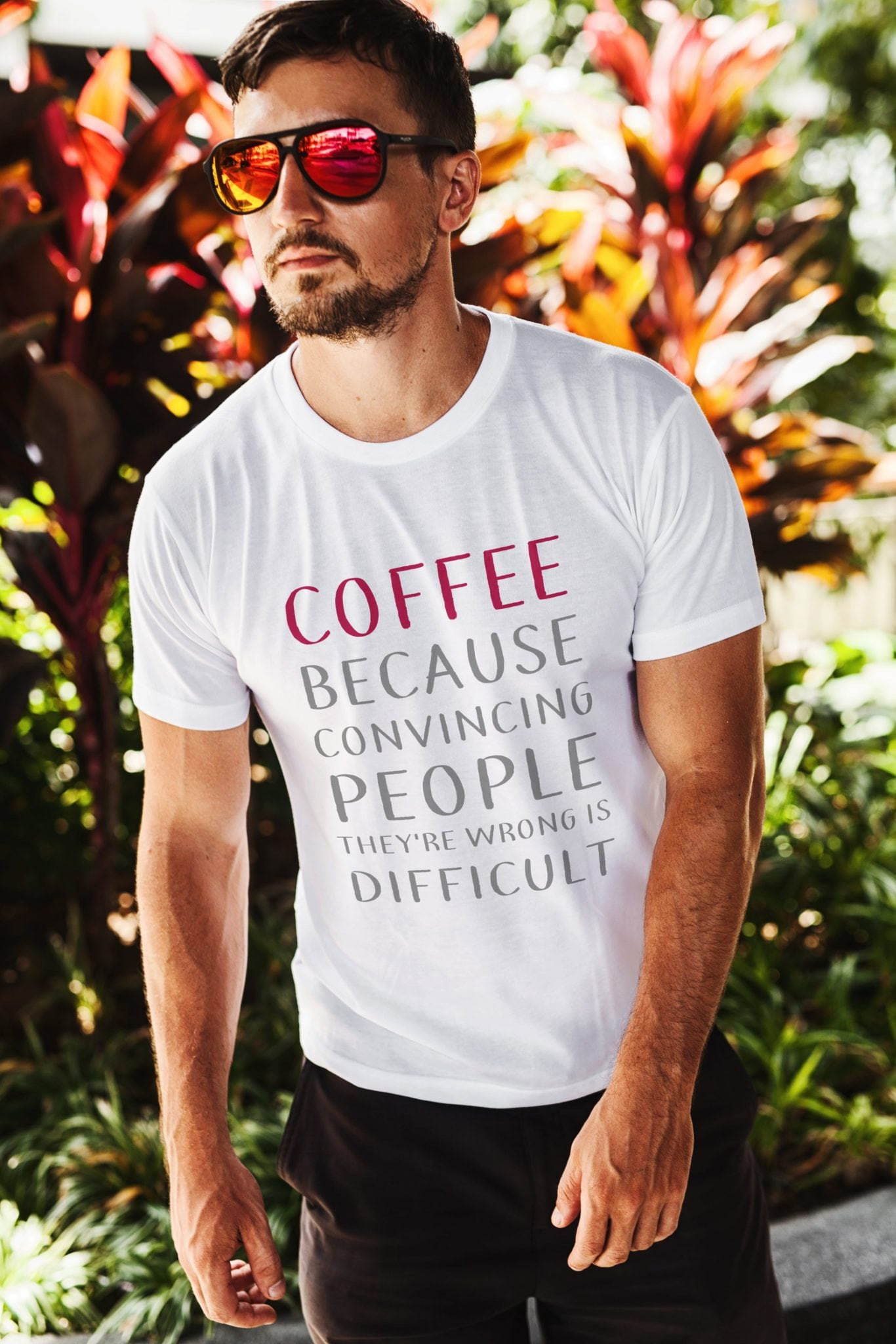 Coffee Because Shirt
