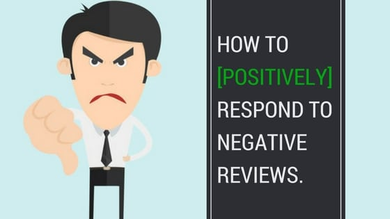 How to respond to negative reviews.
