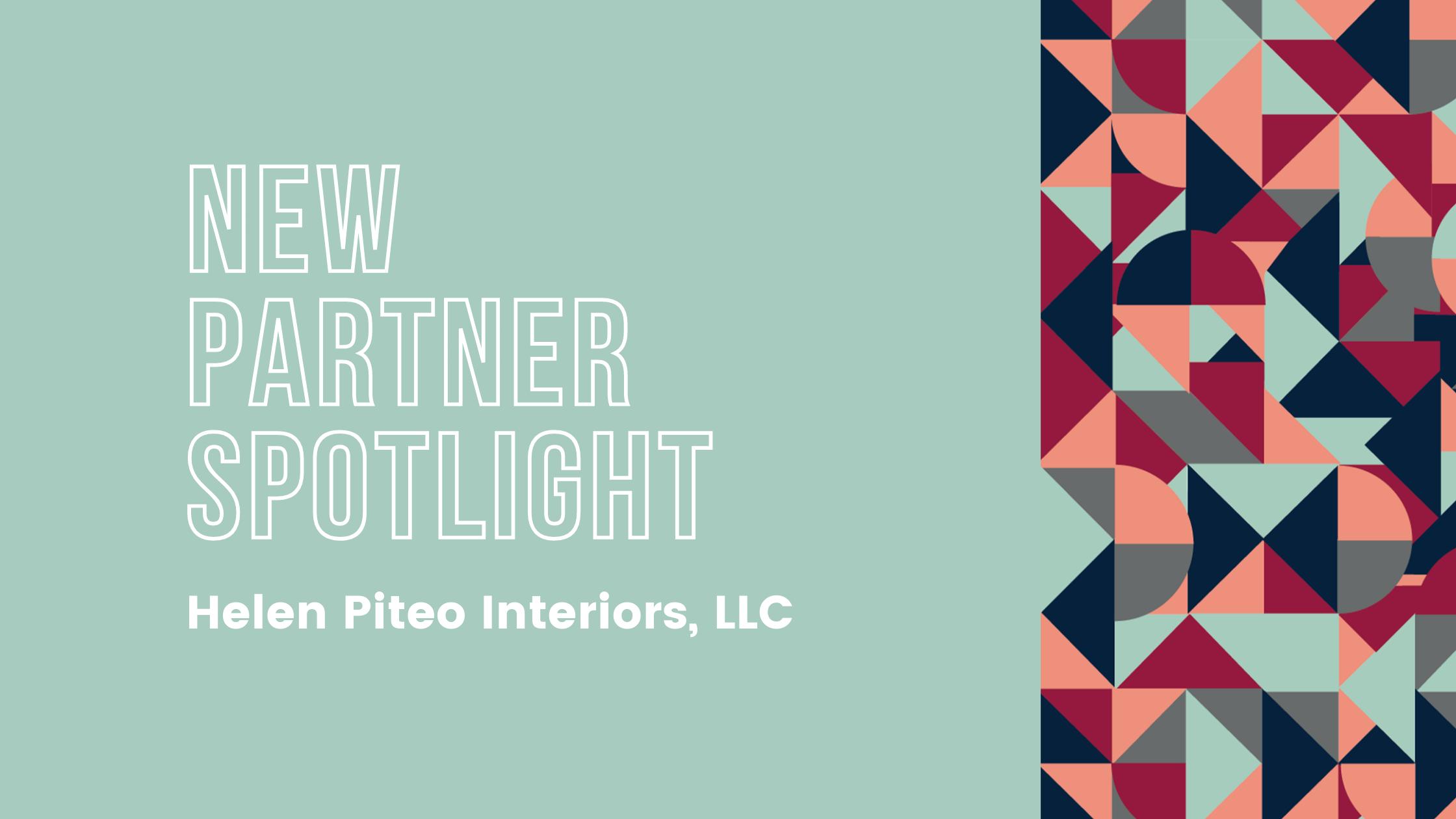 New Partner Spotlight: Helen Piteo Interiors